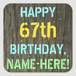 [ Thumbnail: Faux Wood, Painted Text Look, 67th Birthday + Name Sticker ]
