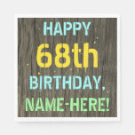[ Thumbnail: Faux Wood, Painted Text Look, 68th Birthday + Name Napkin ]
