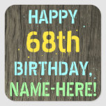 [ Thumbnail: Faux Wood, Painted Text Look, 68th Birthday + Name Sticker ]