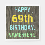 [ Thumbnail: Faux Wood, Painted Text Look, 69th Birthday + Name Napkin ]