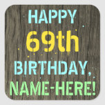 [ Thumbnail: Faux Wood, Painted Text Look, 69th Birthday + Name Sticker ]