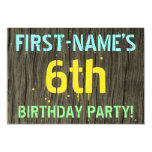 [ Thumbnail: Faux Wood, Painted Text Look, 6th Birthday + Name Invitation ]