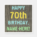 [ Thumbnail: Faux Wood, Painted Text Look, 70th Birthday + Name Napkin ]