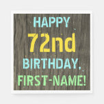 [ Thumbnail: Faux Wood, Painted Text Look, 72nd Birthday + Name Napkin ]