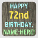 [ Thumbnail: Faux Wood, Painted Text Look, 72nd Birthday + Name Sticker ]