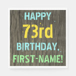 [ Thumbnail: Faux Wood, Painted Text Look, 73rd Birthday + Name Napkin ]