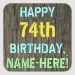 [ Thumbnail: Faux Wood, Painted Text Look, 74th Birthday + Name Sticker ]