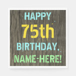 [ Thumbnail: Faux Wood, Painted Text Look, 75th Birthday + Name Napkin ]