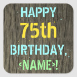 [ Thumbnail: Faux Wood, Painted Text Look, 75th Birthday + Name Sticker ]