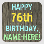 [ Thumbnail: Faux Wood, Painted Text Look, 76th Birthday + Name Sticker ]