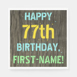 [ Thumbnail: Faux Wood, Painted Text Look, 77th Birthday + Name Napkin ]