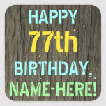 [ Thumbnail: Faux Wood, Painted Text Look, 77th Birthday + Name Sticker ]