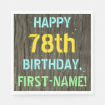 [ Thumbnail: Faux Wood, Painted Text Look, 78th Birthday + Name Napkin ]