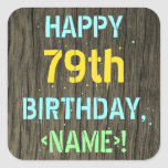 [ Thumbnail: Faux Wood, Painted Text Look, 79th Birthday + Name Sticker ]
