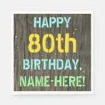 [ Thumbnail: Faux Wood, Painted Text Look, 80th Birthday + Name Napkin ]