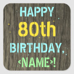 [ Thumbnail: Faux Wood, Painted Text Look, 80th Birthday + Name Sticker ]