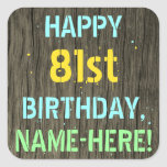 [ Thumbnail: Faux Wood, Painted Text Look, 81st Birthday + Name Sticker ]