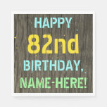 [ Thumbnail: Faux Wood, Painted Text Look, 82nd Birthday + Name Napkin ]