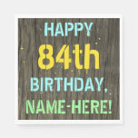 [ Thumbnail: Faux Wood, Painted Text Look, 84th Birthday + Name Napkin ]