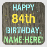 [ Thumbnail: Faux Wood, Painted Text Look, 84th Birthday + Name Sticker ]