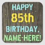 [ Thumbnail: Faux Wood, Painted Text Look, 85th Birthday + Name Sticker ]
