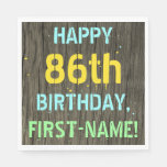 [ Thumbnail: Faux Wood, Painted Text Look, 86th Birthday + Name Napkin ]