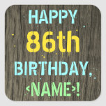 [ Thumbnail: Faux Wood, Painted Text Look, 86th Birthday + Name Sticker ]