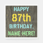 [ Thumbnail: Faux Wood, Painted Text Look, 87th Birthday + Name Napkin ]