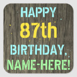 [ Thumbnail: Faux Wood, Painted Text Look, 87th Birthday + Name Sticker ]