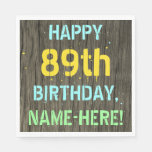 [ Thumbnail: Faux Wood, Painted Text Look, 89th Birthday + Name Napkin ]