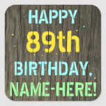 [ Thumbnail: Faux Wood, Painted Text Look, 89th Birthday + Name Sticker ]