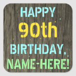 [ Thumbnail: Faux Wood, Painted Text Look, 90th Birthday + Name Sticker ]