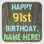 [ Thumbnail: Faux Wood, Painted Text Look, 91st Birthday + Name Sticker ]