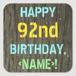 [ Thumbnail: Faux Wood, Painted Text Look, 92nd Birthday + Name Sticker ]