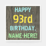 [ Thumbnail: Faux Wood, Painted Text Look, 93rd Birthday + Name Napkin ]