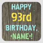 [ Thumbnail: Faux Wood, Painted Text Look, 93rd Birthday + Name Sticker ]