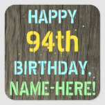[ Thumbnail: Faux Wood, Painted Text Look, 94th Birthday + Name Sticker ]