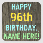 [ Thumbnail: Faux Wood, Painted Text Look, 96th Birthday + Name Sticker ]