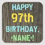 [ Thumbnail: Faux Wood, Painted Text Look, 97th Birthday + Name Sticker ]