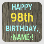 [ Thumbnail: Faux Wood, Painted Text Look, 98th Birthday + Name Sticker ]