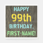 [ Thumbnail: Faux Wood, Painted Text Look, 99th Birthday + Name Napkin ]