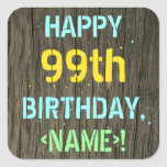 [ Thumbnail: Faux Wood, Painted Text Look, 99th Birthday + Name Sticker ]