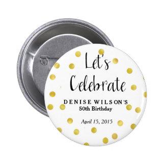 Favor personalizado de la celebración del confeti pin redondo de 2 pulgadas