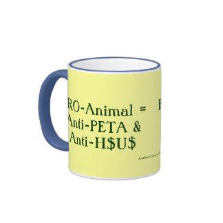 Favorable-Animal = Anti-PETA y Anti-H$U$ Taza A Dos Colores