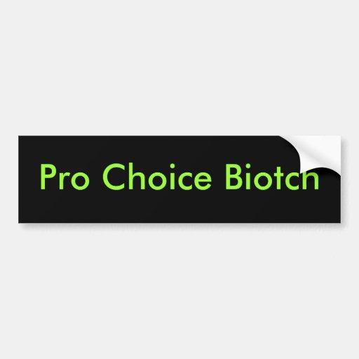 Favorable Biotch bien escogido Pegatina Para Auto