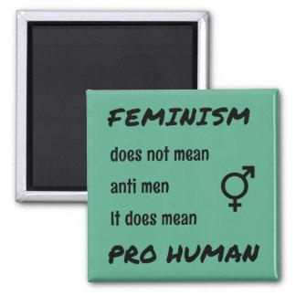 Favorable cita humana del feminismo inspirada imán cuadrado
