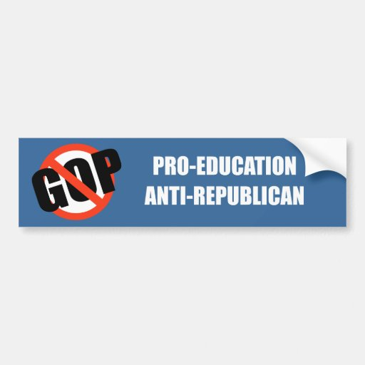 Favorable-Educación Anti-Republicana Etiqueta De Parachoque
