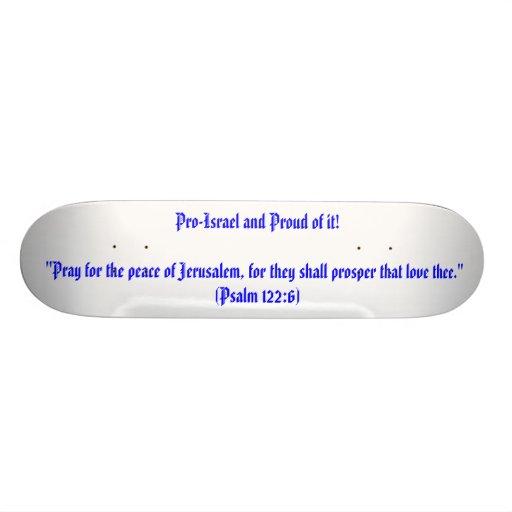 """¡Favorable-Israel y orgulloso de él! """"Ruegue para  Tabla De Patinar"""