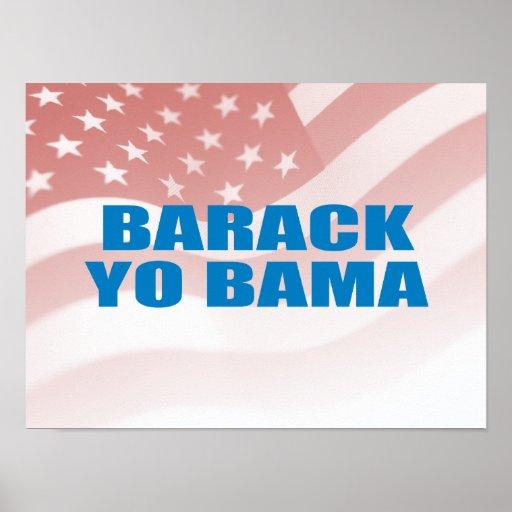 Favorable-Obama - BARACK YO BAMA Posters