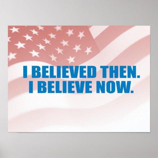Favorable-Obama - ENTONCES CREÍ. CREO AHORA Posters